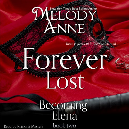 Forever Lost (Becoming Elena, Book 2) (Audiobook)