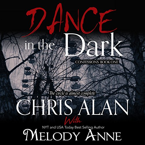 Dance in the Dark (Confessions, Book 1) (Audiobook)