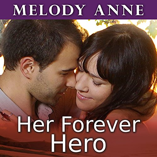 Her Forever Hero (Unexpected Heroes, Book 3) (Audiobook)
