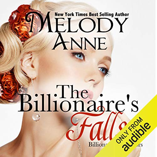 The Billionaire Falls (Billionaire Bachelors, Book 3) (Audiobook)