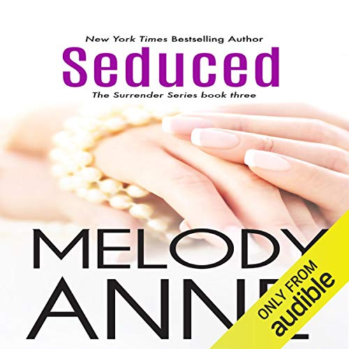 Seduced (Surrender Series, Book 3) (Audiobook)