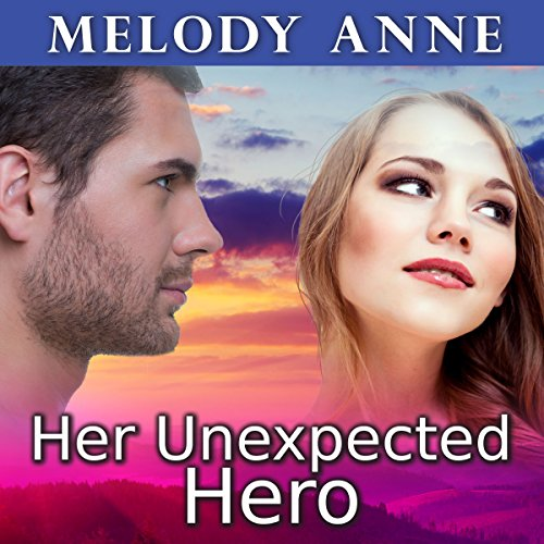 Her Unexpected Hero (Unexpected Heroes, Book 1) (Audiobook)