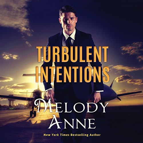 Turbulent Intentions (Billionaire Aviators, Book 1) (Audiobook)