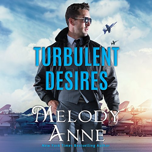 Turbulent Desires (Billionaire Aviators, Book 2) (Audiobook)