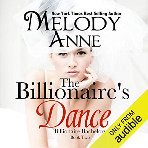 The Billionaire's Dance (Billionaire Bachelors, Book 2) (Audiobook)