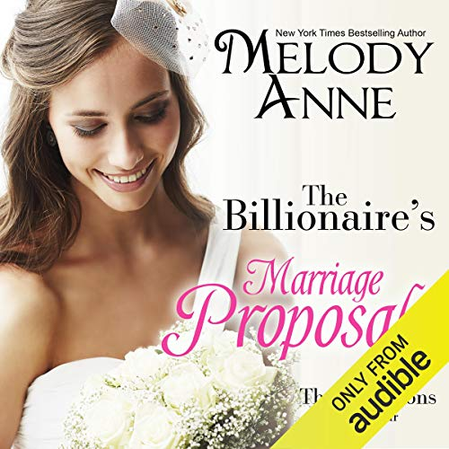 The Billionaire's Marriage Proposal (Billionaire Bachelors, Book 4) (Audiobook)