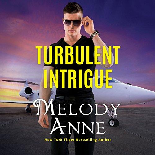 Turbulent Intrigue (Billionaire Aviators, Book 4) (Audiobook)