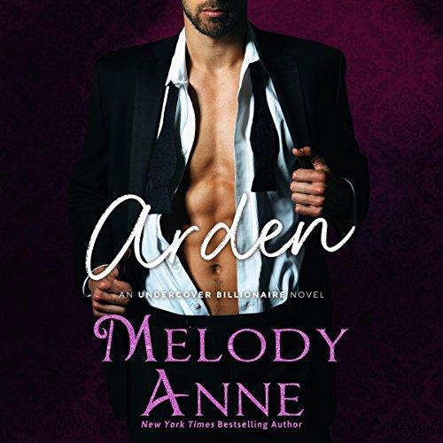 Arden (Undercover Billionaire, Book 2) (Audiobook)