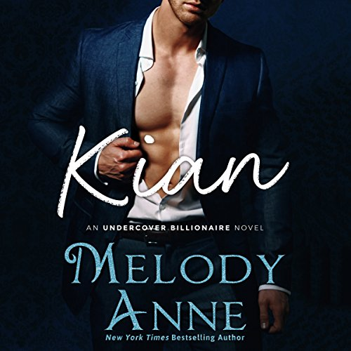 Kian (Undercover Billionaire, Book 1) (Audiobook)