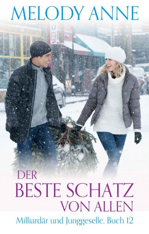 Der beste Schatz von allen (Milliardär und Junggeselle, Buch 12) (German Edition)