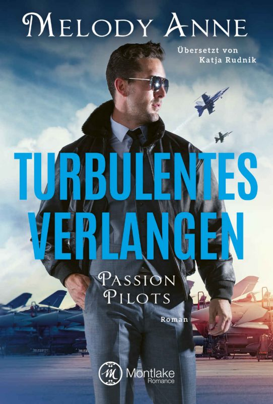 Turbulentes Verlangen (Passion Pilots 2) (German Edition)