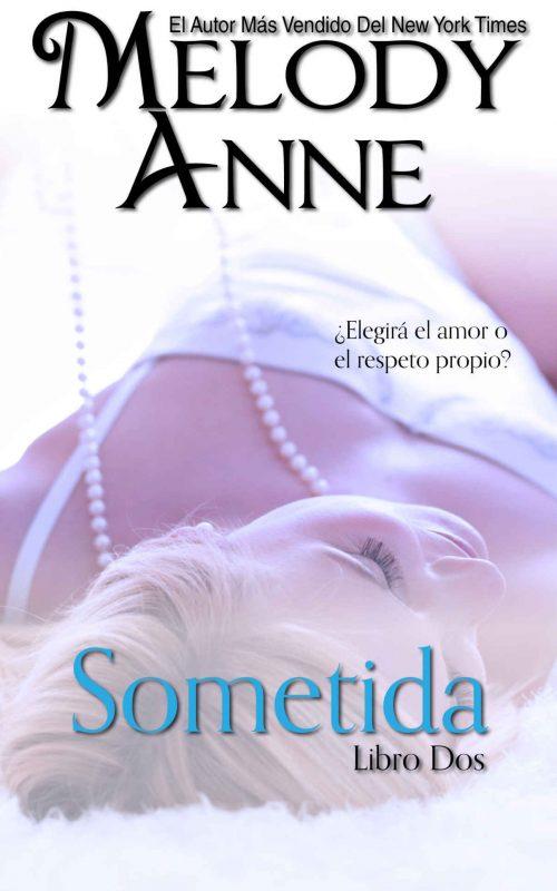 Sometida: Rendición – Libro Dos (Spanish Edition)