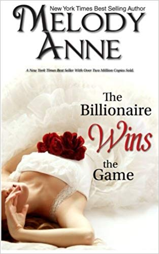 The Billionaire Wins the Game: Billionaire Bachelors, Book 1