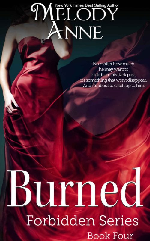 Burned (Forbidden Series, Book 4)