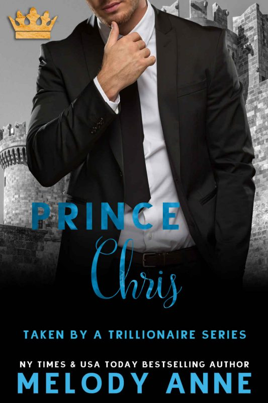 Prince Christopher (Taken by a Trillionaire, Book 3)
