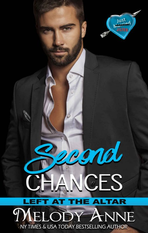 Second Chances (Left at the Altar, Book 6)