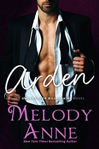 Arden (Undercover Billionaire, Book 2)