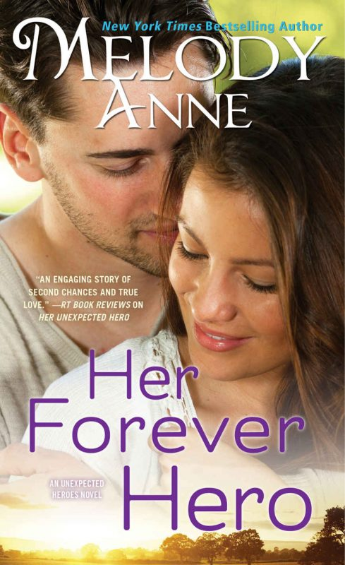 Her Forever Hero (Unexpected Heroes, Book 5)