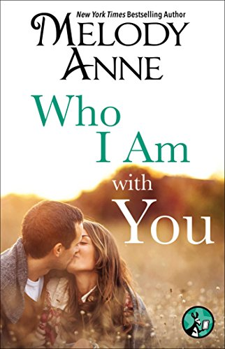 Who I Am with You (Unexpected Heroes, Book 2)