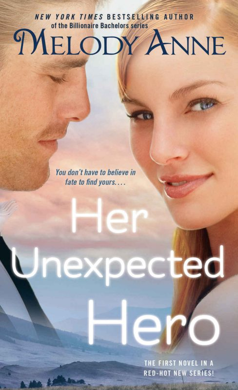 Her Unexpected Hero (Unexpected Heroes, Book 1)