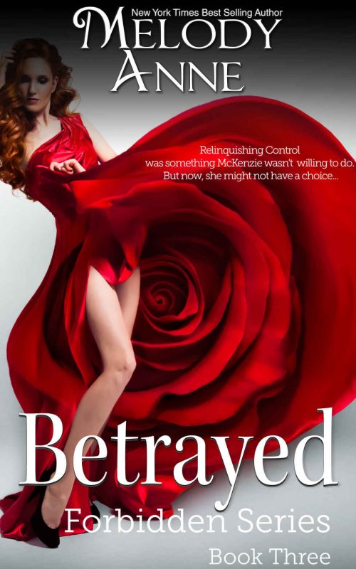 Betrayed (Forbidden Series, Book 3)