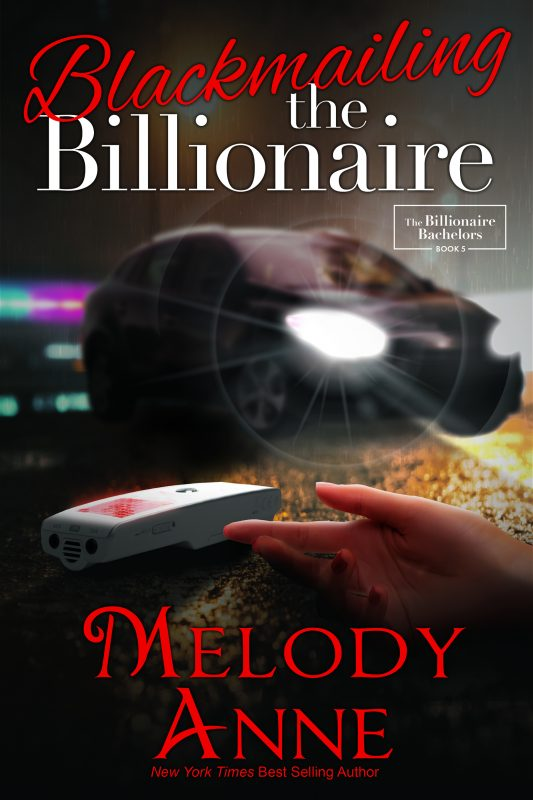 Blackmailing The Billionaire (The Billionaire Bachelors, Book 5)