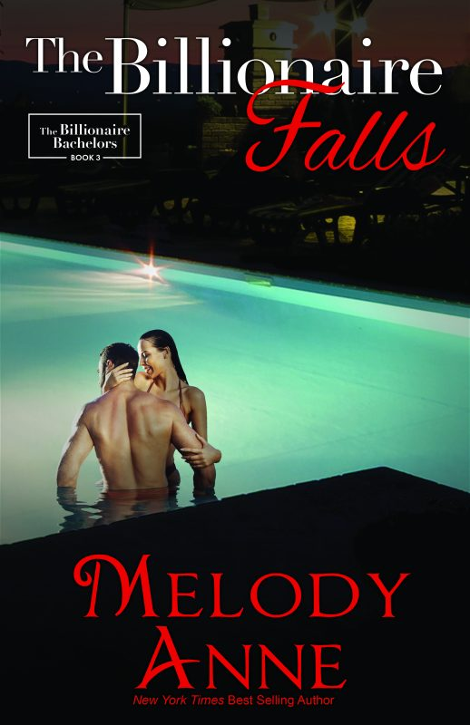 The Billionaire Falls (The Billionaire Bachelors, Book 3)