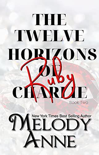 Ruby (Twelve Horizons of Charlie, Book 2)